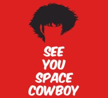 See You Space Cowboy by machmigo