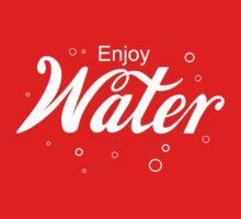 Enjoy WATER by AJ Paglia