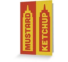Ketchup, Mustard Greeting Card
