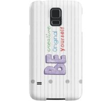 Be Yourself Samsung Galaxy Case/Skin