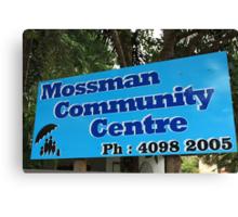 MCC - Mossman Community Centre Canvas Print
