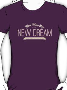 A New Dream T-Shirt