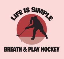 "Hockey ""Life Is Simple - Breath And Play Hockey"" Kids Clothes"