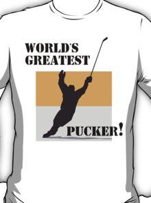 "Hockey ""World's Greatest Pucker!"" T-Shirt"