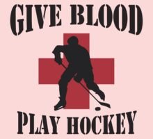 Give Blood Play Hockey Kids Clothes