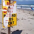 Beach Sign One ( 03 10 12 ) by Robert Phillips