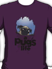 a Pug's life ...  T-Shirt