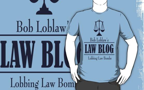 Bob Loblaw's Law Blog by David Ayala