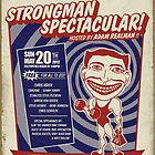 Coney Island Strongman Spectacular Poster by deathray66