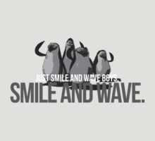 Just Smile and wave by Terry To