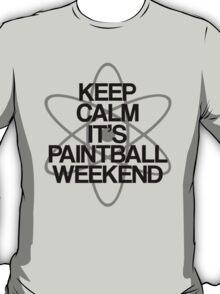 Keep Calm - Paintball Weekend T-Shirt