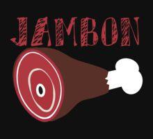 JAMBON! by gerrorism