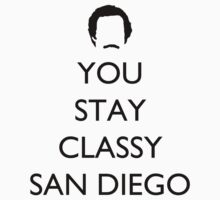 You Stay Classy San Diego 1 by supalurve