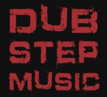 Dub Step by Thomas Jarry