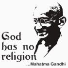 Gandhi &quot;God Has No Religion&quot; T-Shirt by T-ShirtsGifts