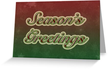 Season's Greetings Card - Red and Green with Text by MotherNature