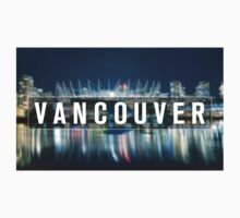 VANCOUVER, British Columbia: The Best Place to Live by richeltong