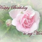 Mom Birthday Greeting Card - Pink Rose by MotherNature