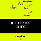 Illiterate's Guide iPhone Case by screamingtiki