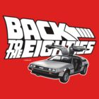 Delorean Back to the Future 80s Style by GerbArt