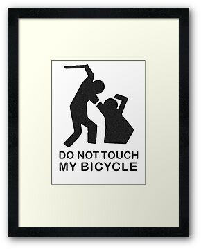 Do Not Touch My Bicycle by PaulHamon