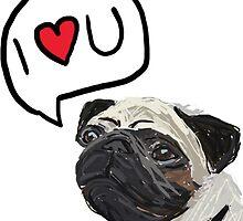I love you pug design by EmmaCossey