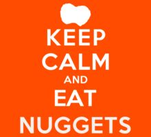 Keep Calm and Eat Nuggets (DS) Kids Clothes