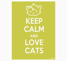 Keep Calm and Love Cats (Yellow) by Mroo