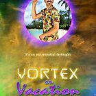 Poster/Postcard - Vortex On Vacation by LungeDolphin