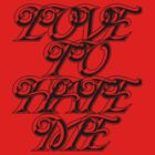 Love to Hate me by wmoreau