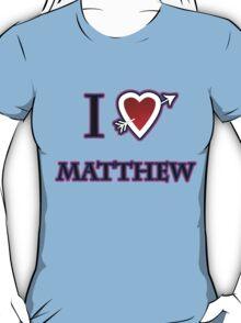 i love matthew heart  T-Shirt