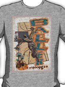 Baller Hoops Basketball Slam Dunker T-Shirt
