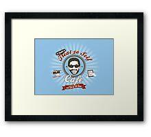 Treat Yo Self Cafe Framed Print