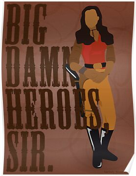 Big Damn Heroes, sir. by forevermelody
