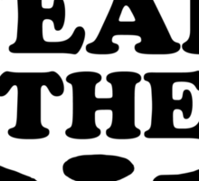 Fear the Bear- SF Giants  Sticker