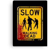 SLOW - WALKING DEAD Canvas Print