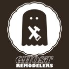 Ghost Remodelers Tee by theotherjeff