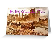 After the Battle - We Will Remember Them Greeting Card
