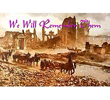 After the Battle - We Will Remember Them Photographic Print