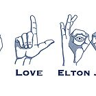 I Love Elton by Bill Cournoyer
