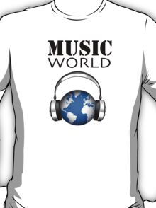 MUSIC WORLD T-Shirt