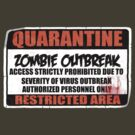 Quarantine - Zombie Outbreak by screamingtiki