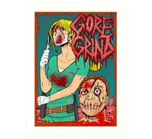 Goregrind - Nurse Kate Gore Art Print