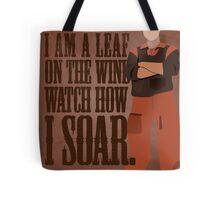 I'm Leaf On the Wind  Tote Bag