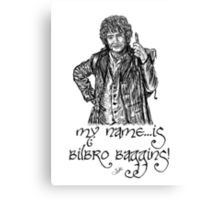 My name...is Bilbro Baggins! Canvas Print