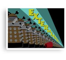 Exterminate! Canvas Print