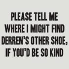 Derren's Other Shoe - Black by Abigail-Devon Sawyer