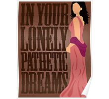Inara: In Your Lonely Pathetic Dreams Poster
