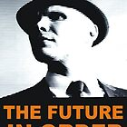 Observers Propoganda &quot;Future In Order&quot; by BUB THE ZOMBIE