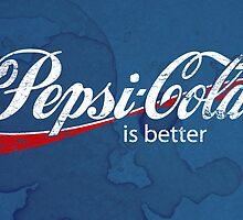 Pepsi is BETTER by Geekleetist